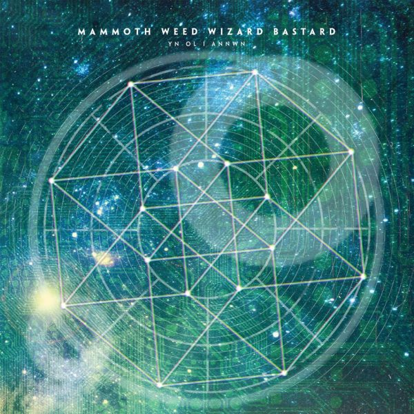 Mammoth Weed Wizard Bastard - Yn Ol I Annwn review