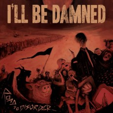 Ill Be Damned - Road To Disorder, Gatefold, Limited Red/Black Marbled Vinyl, 500 Copies