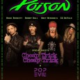 Poison 2018 Tour - GIG REVIEW: Poison, Cheap Trick & Pop Evil Live At Budweiser Stage, Toronto
