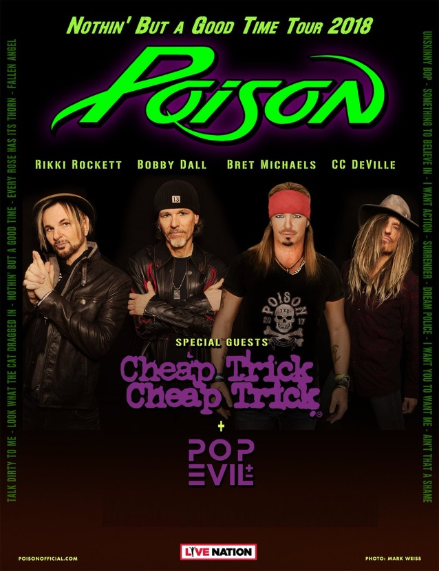 Poison 2018 Tour - Rock Icons POISON Announces U.S. Tour With CHEAP TRICK, POP EVIL