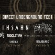 Direct Underground 2018 - TOUR: DIRECT UNDERGROUND FEST Announce Sideshows & Support Acts For 2018 Edition