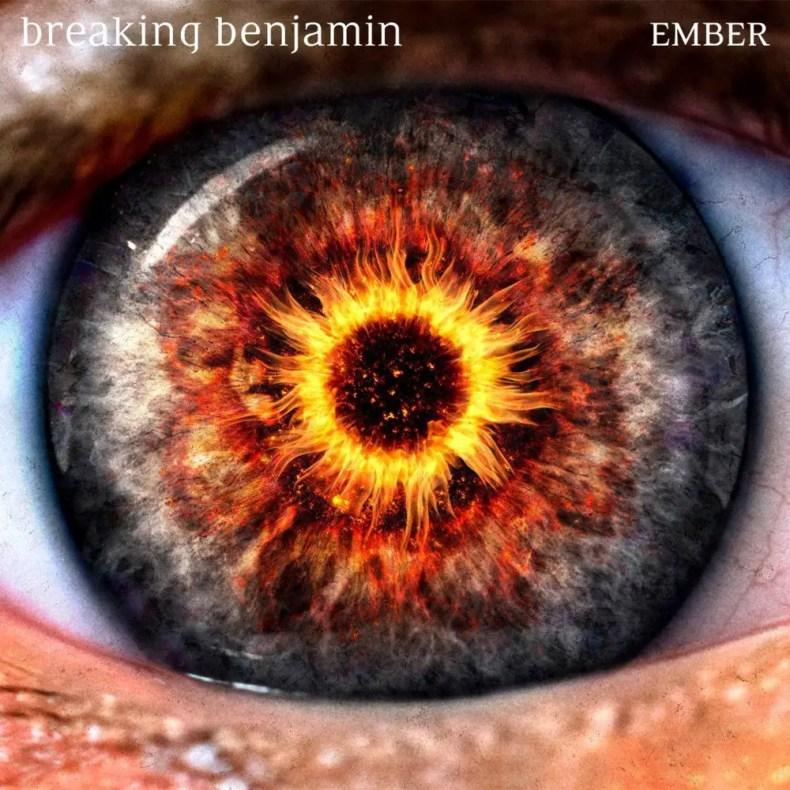 """Ember - REVIEW: BREAKING BENJAMIN - """"Ember"""""""