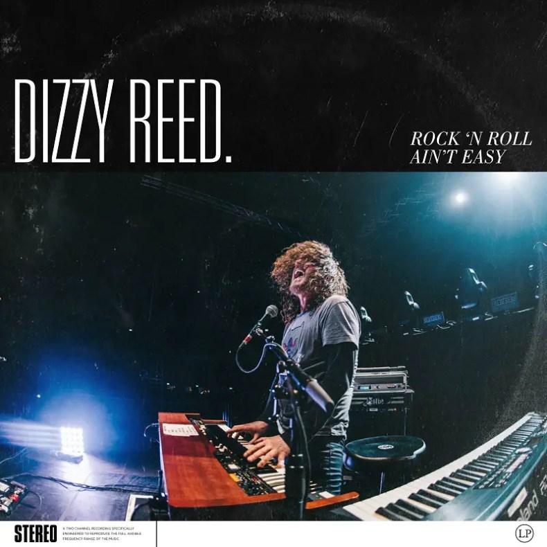 """Rock N Roll - REVIEW: DIZZY REED - """"Rock 'N Roll Ain't Easy"""""""