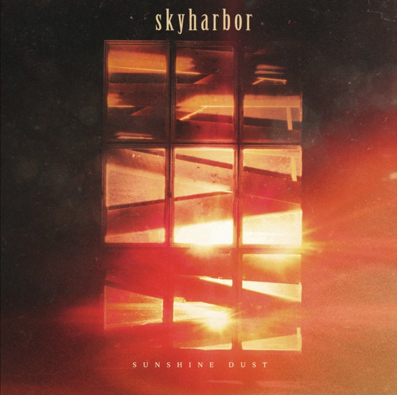 "Sunshine Dust - REVIEW: SKYHARBOR - ""Sunshine Dust"""