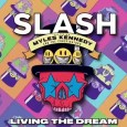 """Living Dream - REVIEW: SLASH FT. MYLES KENNEDY AND THE CONSPIRATORS - """"Living The Dream"""""""