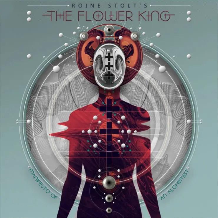 """Flower Kings - REVIEW: ROINE STOLT's THE FLOWER KINGS - """"Manifesto Of An Alchemist"""""""