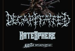 decap postergig - GIG REVIEW: Decapitated, Hatesphere, Thy Disease & More Live at Quantic Club, Bucharest