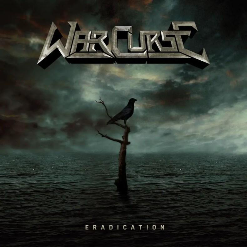 "Eradication - REVIEW: WAR CURSE - ""Eradication"""