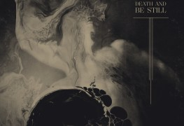 """Stare Into Death And Be Still  - REVIEW: ULCERATE - """"Stare Into Death And Be Still"""""""