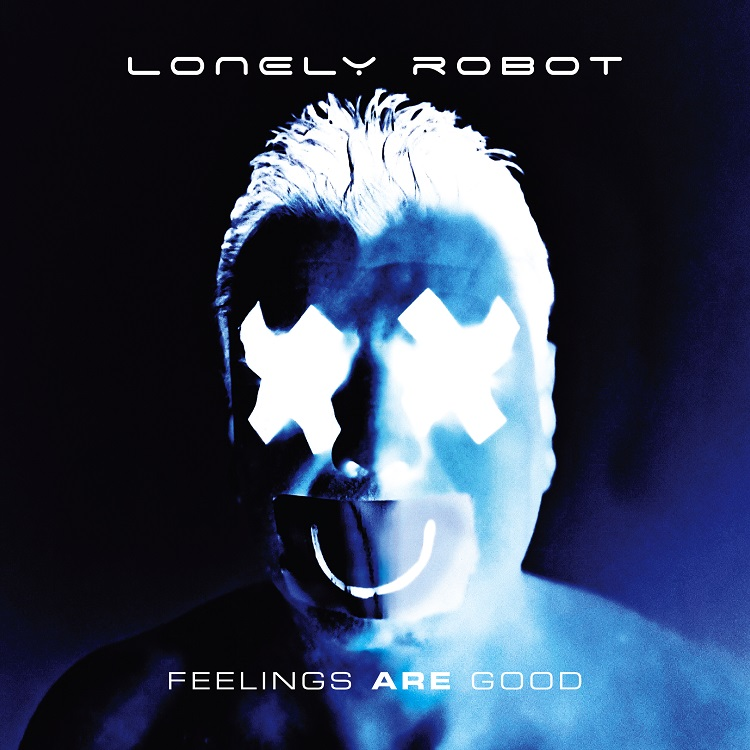 """Lonely Robot - REVIEW: LONELY ROBOT - """"Feelings Are Good"""""""