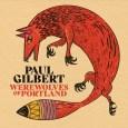 """Paul Gilbert - REVIEW: PAUL GILBERT - """"Werewolves Of Portland"""""""
