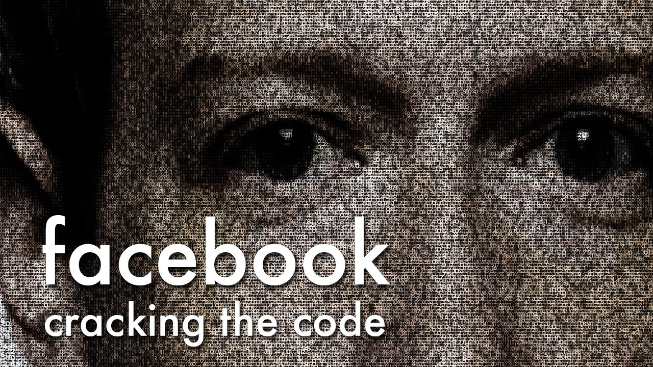 Facebook: Cracking the code (2017) – Documentary