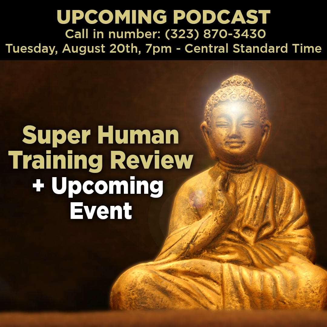 Podcast: August 20th, 2019 – Super Human Training Review + Upcoming Event