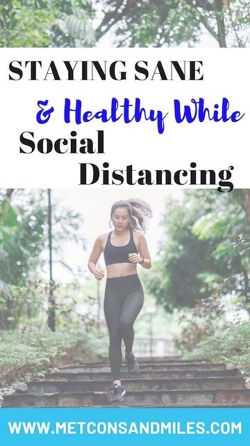 staying sane & healthy while social distancing