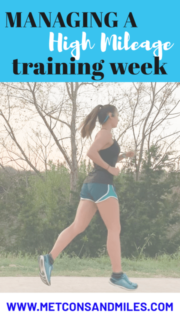 managing a high mileage training week
