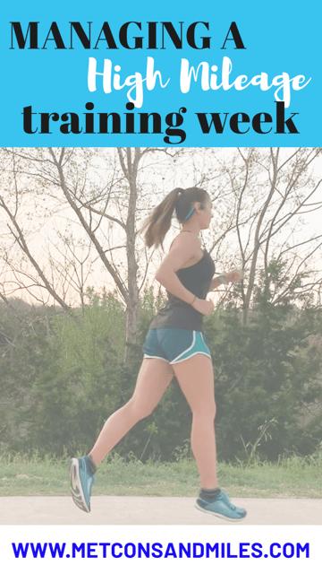 managing a high mileage training week