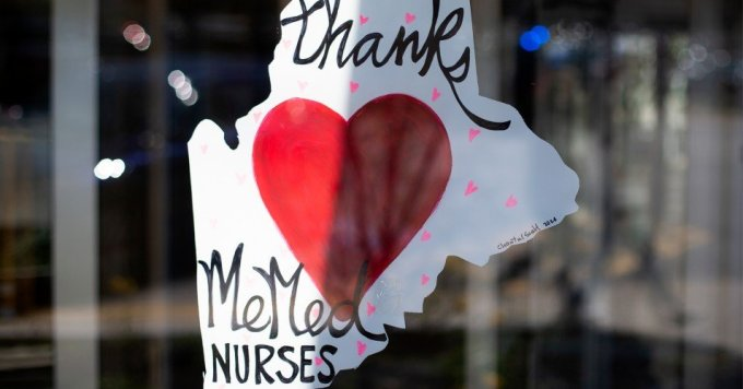 A sign thanking nurses at the South Entrance of Maine Medical Center on May 12, 2020 in Portland, Maine. (Photo: Derek Davis/Portland Press Herald via Getty Images)