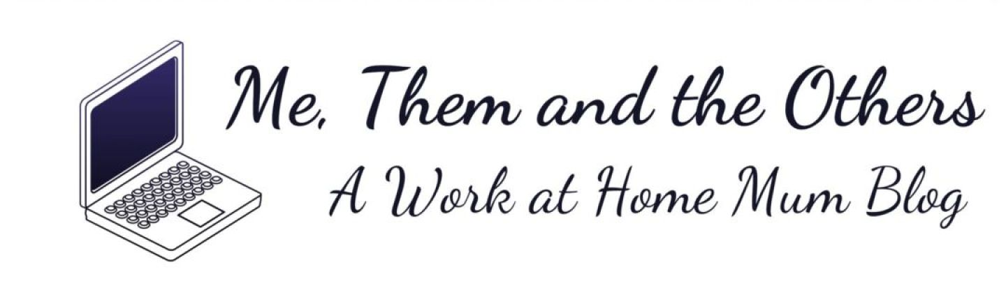 """Logo with a laptop image and the words """"Me, them and the others - a work at home mum blog"""""""