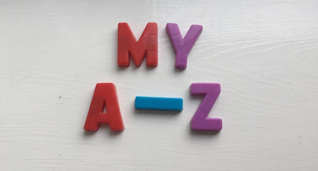 An A-Z of What Parenting Means to Me