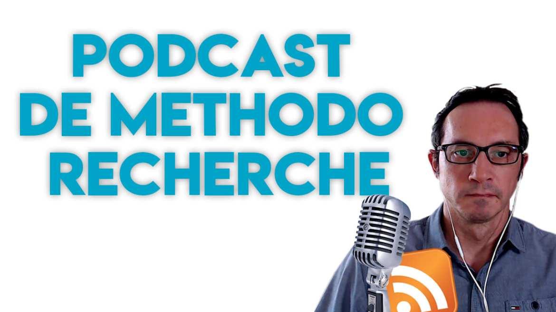 Podcast de Methodo Recherche