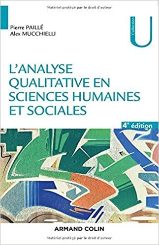 """l""""analyse qualitative en sciences humaines et sociales de Pierre Paillé"""