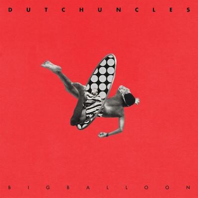 dutch-uncles-big-balloon.jpg?fit=400%2C400&ssl=1