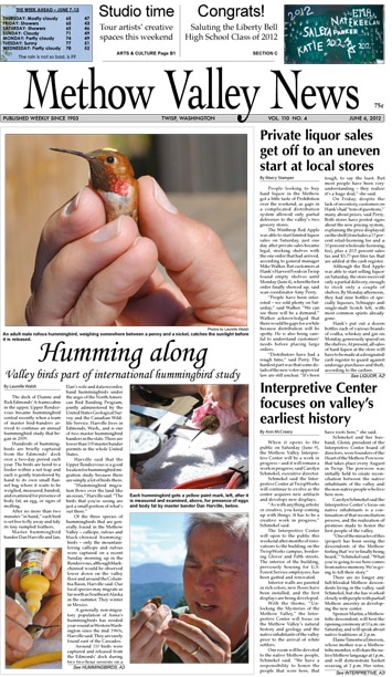 A story about hummingbirds in the June 6, 2012 issue of the MV News was awarded third place for best environmental story by the Washington Newspaper Publishers Association convention.