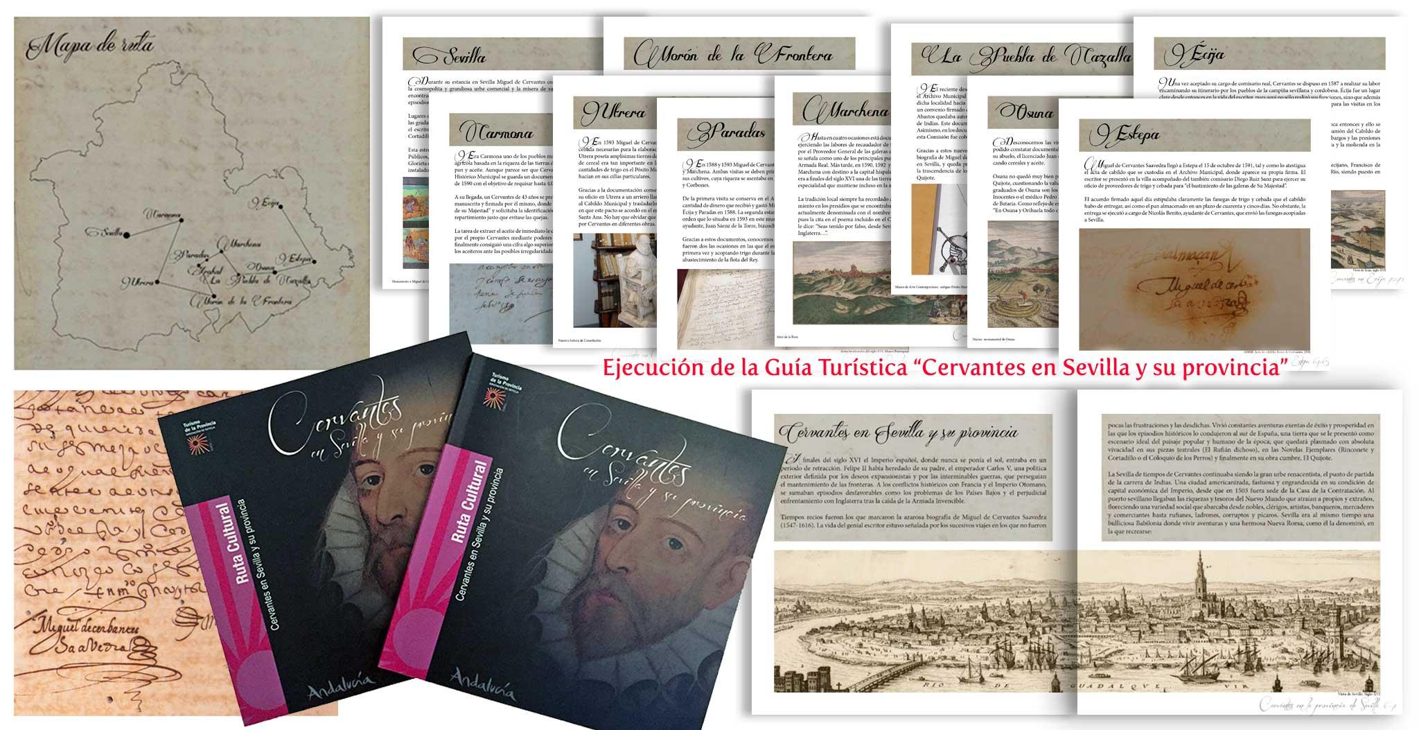 """Diseño de ruta cultural y realización de guía turística """"Cervantes en Sevilla y su provincia""""."""
