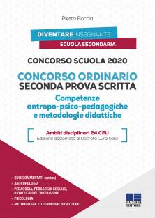 2020 - Concorso ordinario Seconda prova scritta Competenze antropo-psico-pedagogiche e metodologie didattiche Ambiti disciplinari 24 CFU - Edizione aggiornata al Decreto Cura Italia
