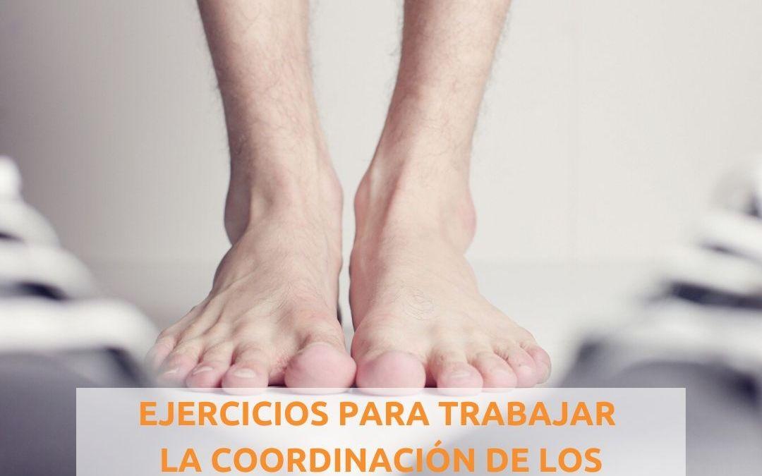 5 EJERCICIOS PARA TRABAJAR LA COORDINACIÓN DE LOS PIES