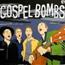 Vincent Vincent And The Villains: Gospel Bombs