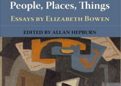 People, Places, Things: Essays By Elizabeth Bowen