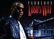 Fabolous head off on Loso's Way