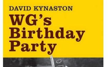 WG's Birthday Party: A well-timed reissue from David Kynaston