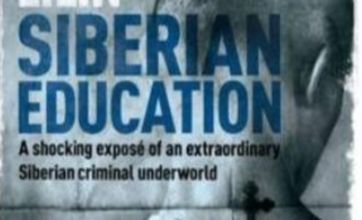 Siberian Education is an indelibly vivid memoir