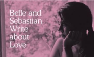 Write About Love: A welcome return for Belle And Sebastian