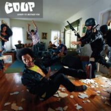 The Coup's Sorry To Bother You