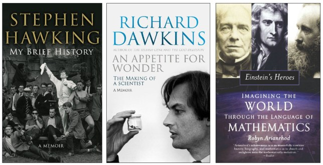 Autobiographies by Stephen Hawking and Richard Dawkins coincide with a book about Einstein's heroes (Pictures: supplied)