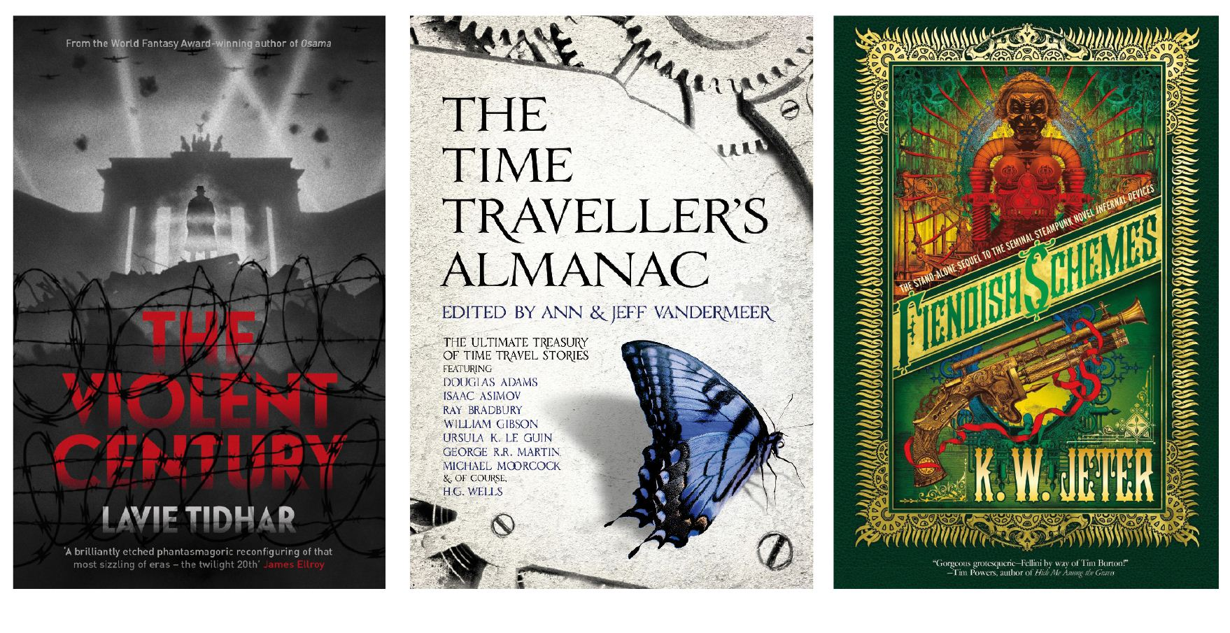 New time travel adventures include The Violent Century, The Time Traveller's Almanac and Fiendish Schemes (Pictures: supplied)