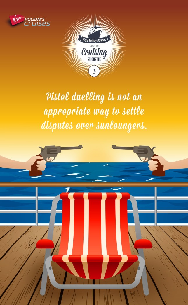 Violence on the high seas: Virgin suggests you don't settle sunlounger disputes with a duel (More pictures on www.virginholidayscruises.co.uk/etiquette_gallery.phtml)
