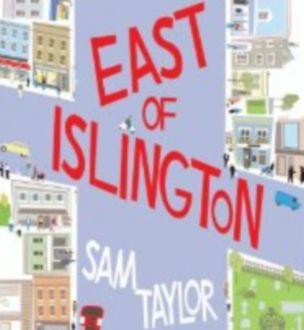 East Of Islington, Sam Taylor