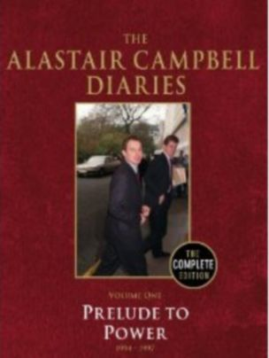 Prelude To Power: The Alastair Campbell Diaries Volume One