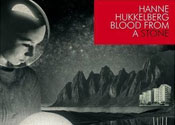 Hanne Hukkelberg: Blood From The Stone