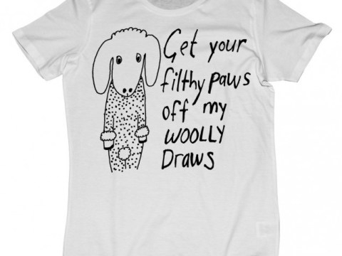 'Get your filthy paws off my woolly draws': Peta does T-shirts with Black Score and they're brilliant