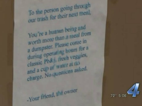 A sandwich shop owner noticed someone was going through the rubbish and left them this note