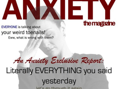 Everyone with anxiety will relate to these hilarious fake Anxiety magazine covers