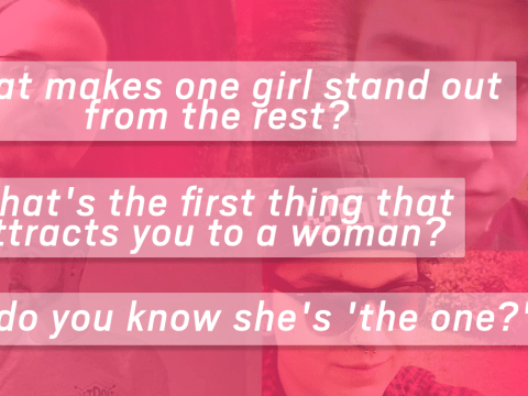 We asked 7 men about what their 'ideal woman' consists of and things got interesting