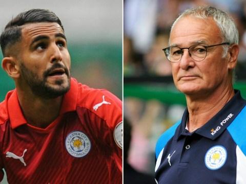 Riyad Mahrez would find himself on the bench at Arsenal, suggests Claudio Ranieri