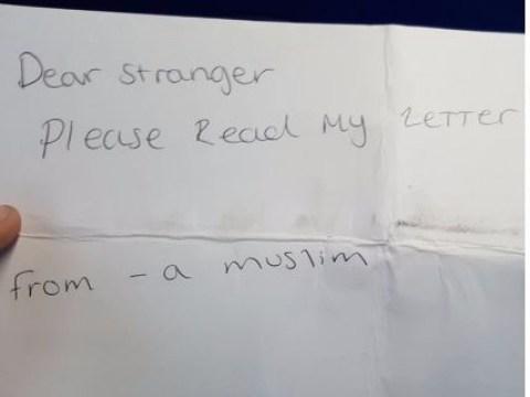 'Dear stranger, please read my letter. From – a Muslim'