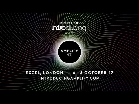 Why BBC Introducing's Amplify event is the must-see for aspiring artists